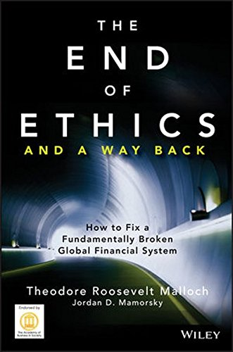 The End of Ethics and A Way: Malloch, Theodore Roosevelt