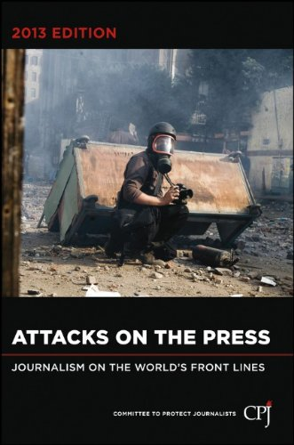 9781118550557: Attacks on the Press: Journalism on the World's Front Lines