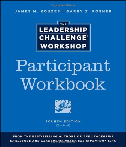 9781118552827: The Leadership Challenge Workshop, Participant Workbook (J-B Leadership Challenge: Kouzes/Posner)