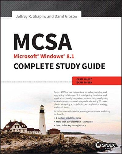 MCSA Microsoft Windows 8.1 Complete Study Guide: Shapiro, Jeffrey R.