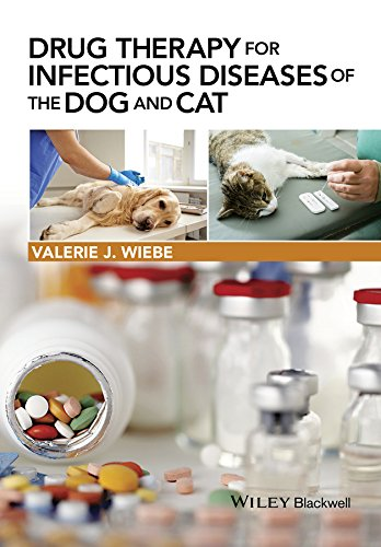 9781118557341: Drug Therapy for Infectious Diseases of the Dog and Cat