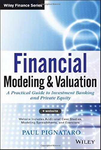 9781118558768: Financial Modeling and Valuation: A Practical Guide to Investment Banking and Private Equity (Wiley Finance)