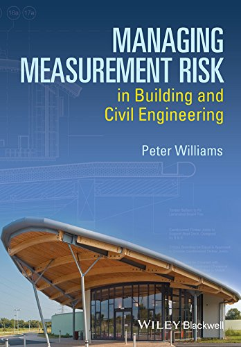 9781118561522: Managing Measurement Risk in Building and Civil Engineering
