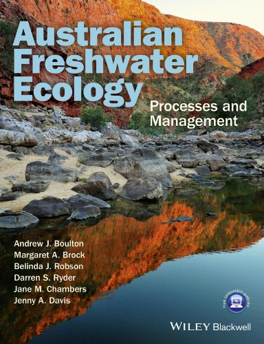 Australian Freshwater Ecology - Processes and Management (Paperback): Andrew Boulton