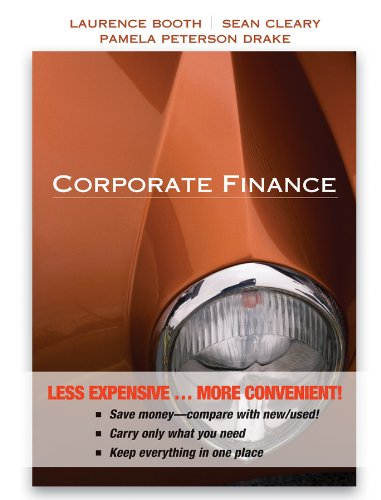 Corporate Finance Binder Ready Version + WileyPLUS: Laurence Booth; Sean