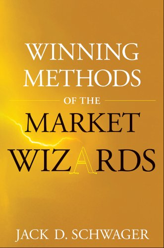 Winning Methods of the Market Wizards (Wiley Trading) (1118572289) by Schwager, Jack D.