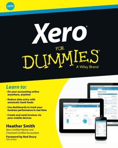 Xero For Dummies (9781118572559) by Heather Smith