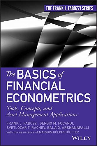 9781118573204: The Basics of Financial Econometrics: Tools, Concepts, and Asset Management Applications (Frank J. Fabozzi Series)
