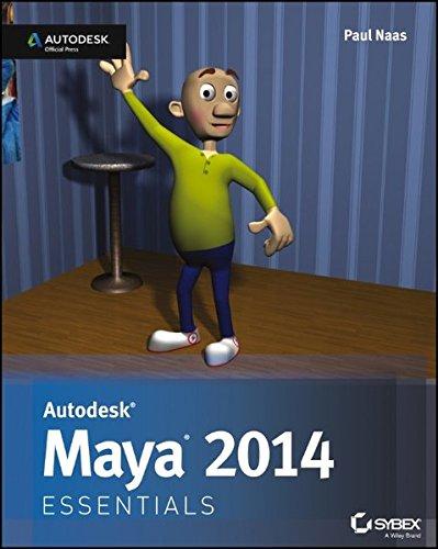 Autodesk Maya 2014 Essentials (Autodesk Official Press): Naas, Paul
