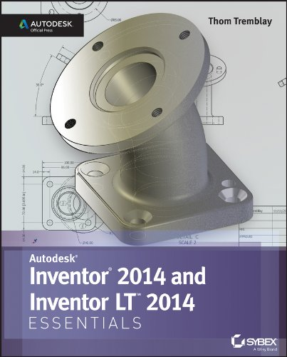 Inventor 2014 and Inventor LT 2014 Essentials: Autodesk Official Press: Thom Tremblay