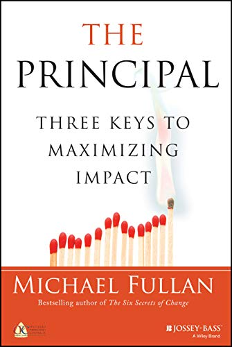 9781118575239: The Principal: Three Keys to Maximizing Impact