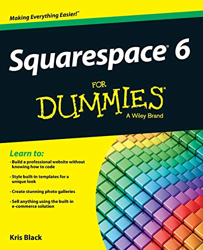 9781118575383: Squarespace 6 For Dummies
