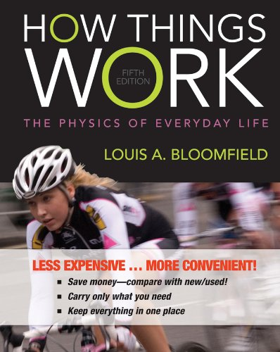 9781118580264: How Things Work: The Physics of Everyday Life