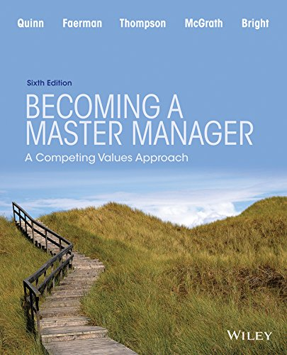 9781118582589: Becoming a Master Manager: A Competing Values Approach