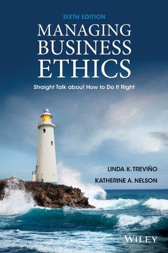 Managing Business Ethics: Linda K. Trevino,