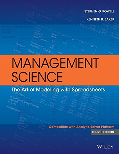 Management Science: The Art of Modeling with: Powell; Baker, Kenneth