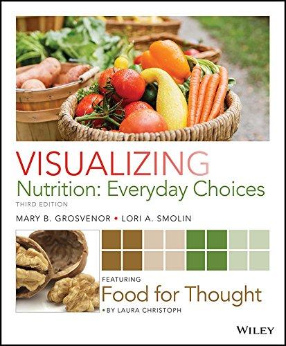 Visualizing Nutrition: Everyday Choices: Grosvenor, Mary B.;