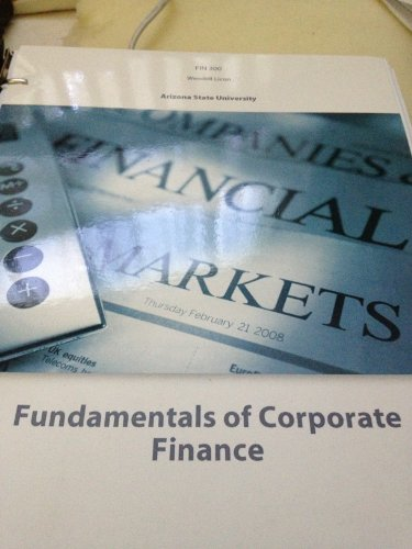 Fundamentals of Corporate Finance Arizona State: Parrino