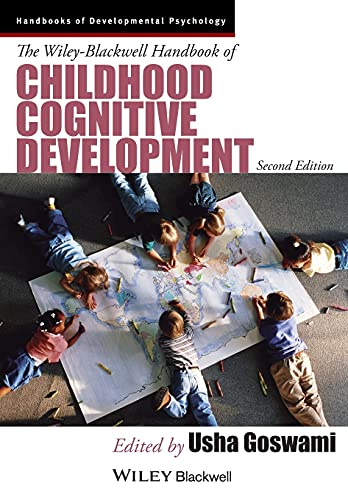 9781118586662: The Wiley-Blackwell Handbook of Childhood Cognitive Development (Wiley Blackwell Handbooks of Developmental Psychology)