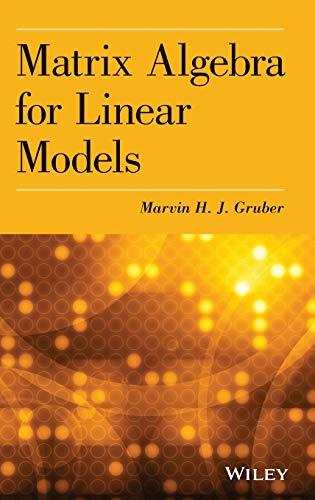 9781118592557: Matrix Algebra for Linear Models