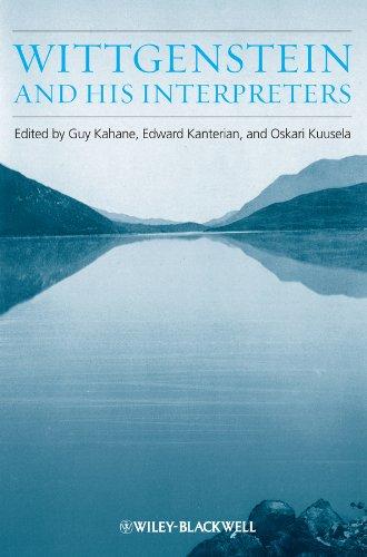 Wittgenstein and His Interpreters: Essays in Memory of Gordon Baker: Kahane, Guy [Editor]; ...