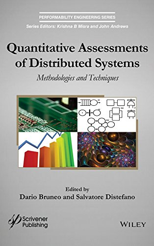 Quantitative Assessments of Distributed Systems: Methodologies and Techniques (Performability ...