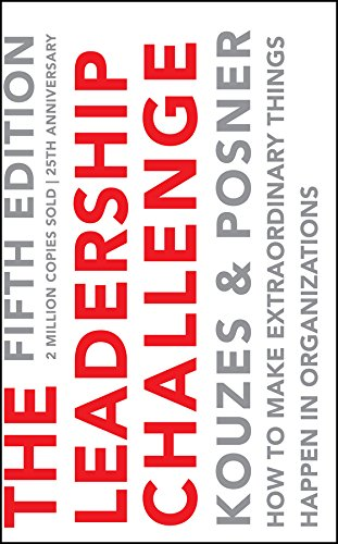 9781118596999: The Leadership Challenge: How to Make Extraordinary Things Happen in Organizations (J-B Leadership Challenge: Kouzes/Posner)