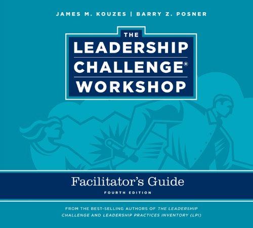 The Leadership Challenge Workshop Facilitator's Guide Set: Kouzes, James M.;