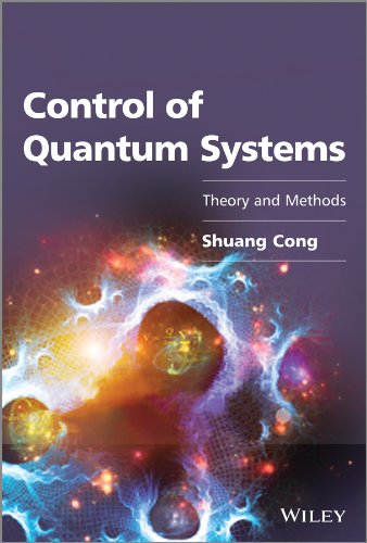 9781118608128: Control of Quantum Systems: Theory and Methods