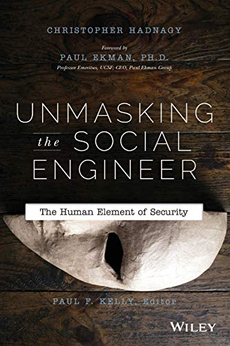 9781118608579: Unmasking the Social Engineer: The Human Element of Security