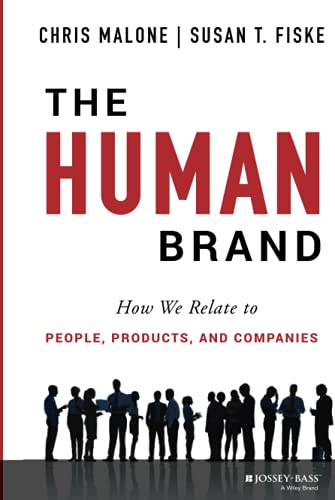 9781118611319: The Human Brand: How We Relate to People, Products, and Companies