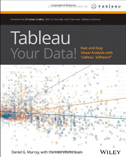 9781118612040: Tableau Your Data!: Fast and Easy Visual Analysis with Tableau Software