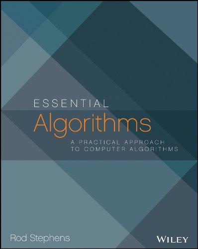 9781118612101: Essential Algorithms: A Practical Approach to Computer Algorithms