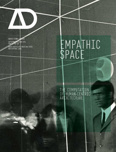 9781118613481: Empathic Space: The Computation of Human-Centric Architecture AD
