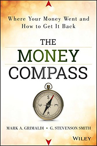 9781118614457: The Money Compass: Where Your Money Went and How to Get It Back