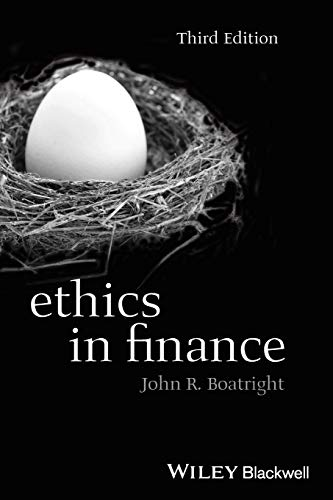 Ethics in Finance (Foundations of Business Ethics): Boatright, John R.