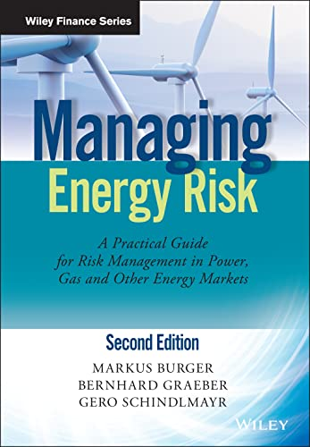 9781118618639: Burger, M: Managing Energy Risk (The Wiley Finance Series)