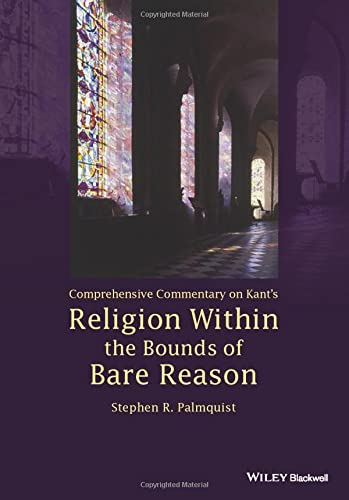 9781118619209: Comprehensive Commentary on Kant's Religion Within the Bounds of Bare Reason
