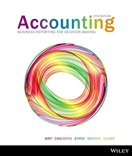Accounting Business Reporting for Decision Making 5e: Birt, Jacqueline; Chalmers,