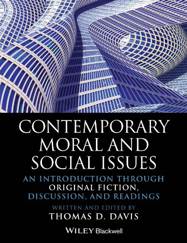 9781118625408: Contemporary Moral and Social Issues: An Introduction through Original Fiction, Discussion, and Readings (Blackwell Philosophy Anthologies)