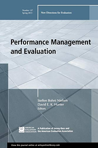 Performance Management and Evaluation: New Directions for Evaluation, Number 137 (J-B PE Single ...