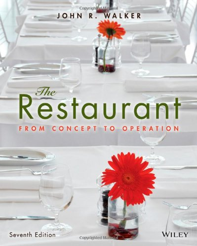 9781118629628: The Restaurant: From Concept to Operation