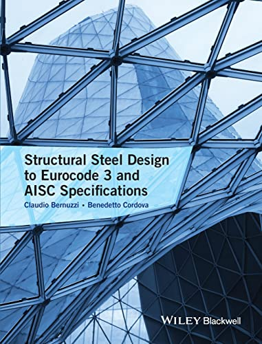 Structural Steel Design to Eurocode 3 and Aisc Specifications: Bernuzzi, Claudio