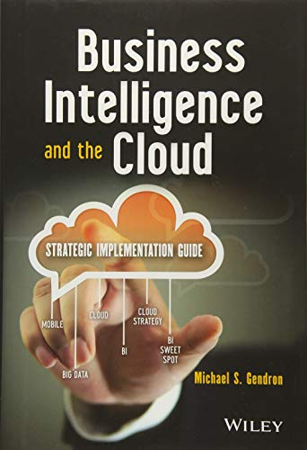 9781118631720: Business Intelligence and the Cloud: Strategic Implementation Guide (Wiley and SAS Business Series)