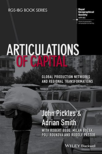 9781118632901: Articulations of Capital: Global Production Networks and Regional Transformations (RGS-IBG Book Series)