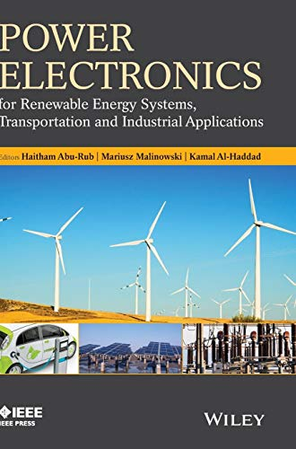 Power Electronics For Renewable Energy Systems, Transportation And Industrial Applications: Abu-Rub...