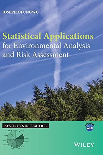9781118634530: Statistical Applications for Environmental Analysis and Risk Assessment (Statistics in Practice)
