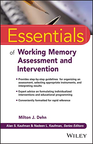 9781118638132: Essentials of Working Memory Assessment and Intervention (Essentials of Psychological Assessment)