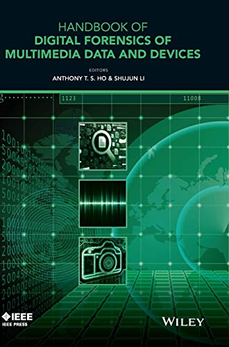 9781118640500: Handbook of Digital Forensics of Multimedia Data and Devices (Wiley - IEEE)