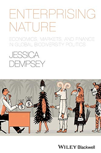 9781118640555: Enterprising Nature: Economics, Markets, and Finance in Global Biodiversity Politics (Antipode Book Series)